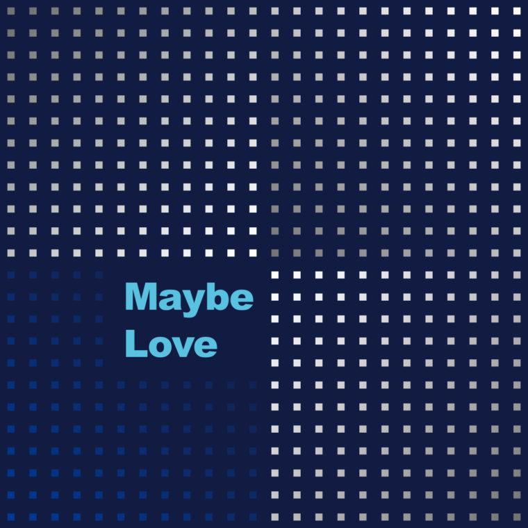 maybelove