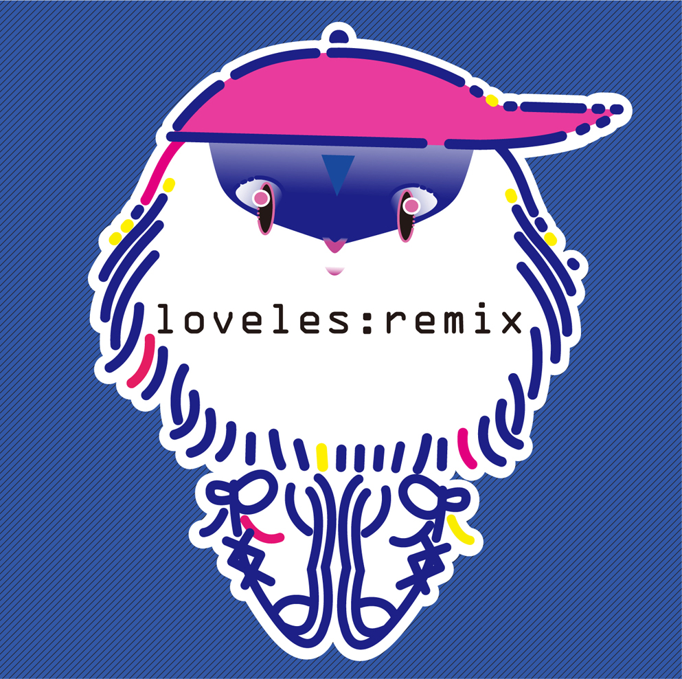 loveles / Remixes