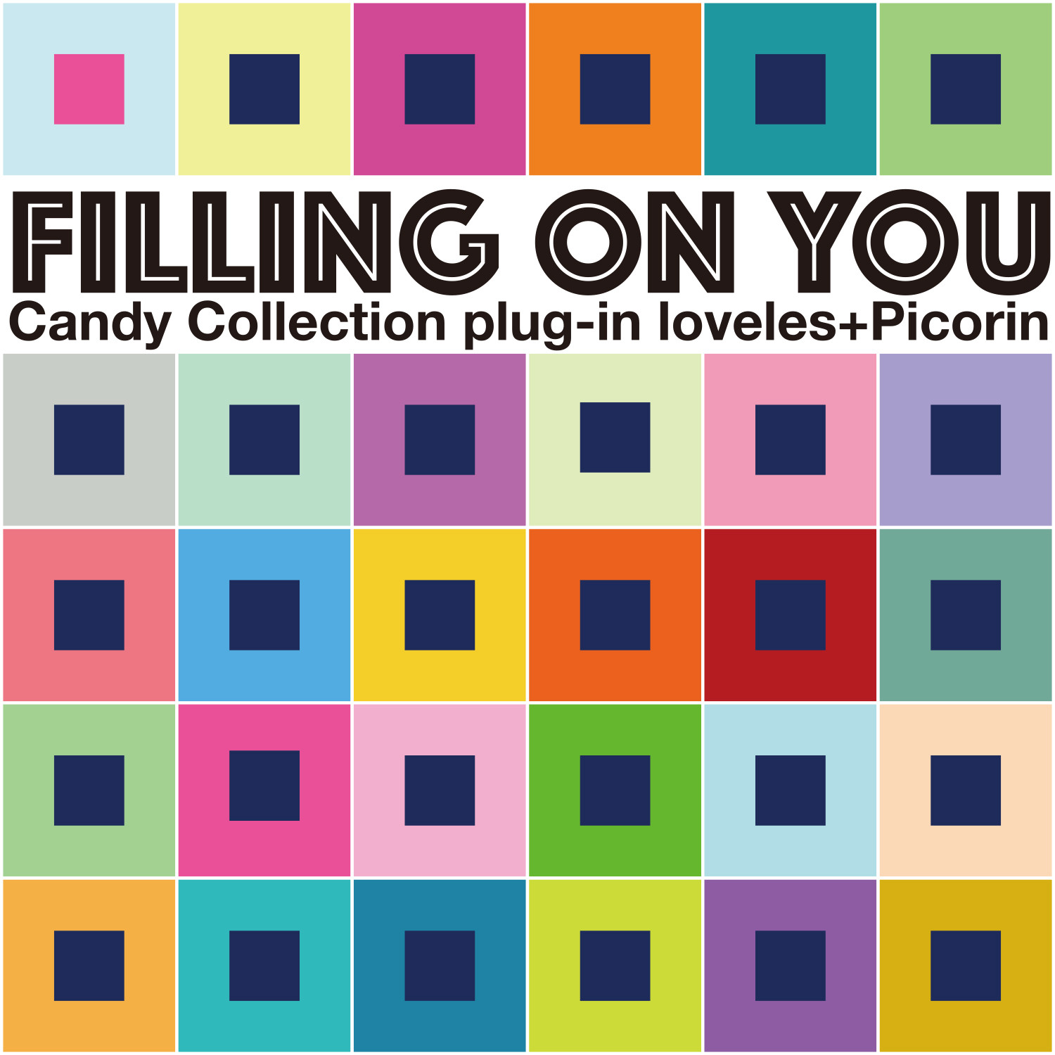 Candy Collection plug-in loveles+Picorin / Filling on you