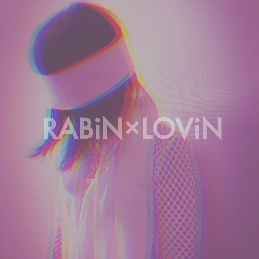 RABiN × LOViN / I want you