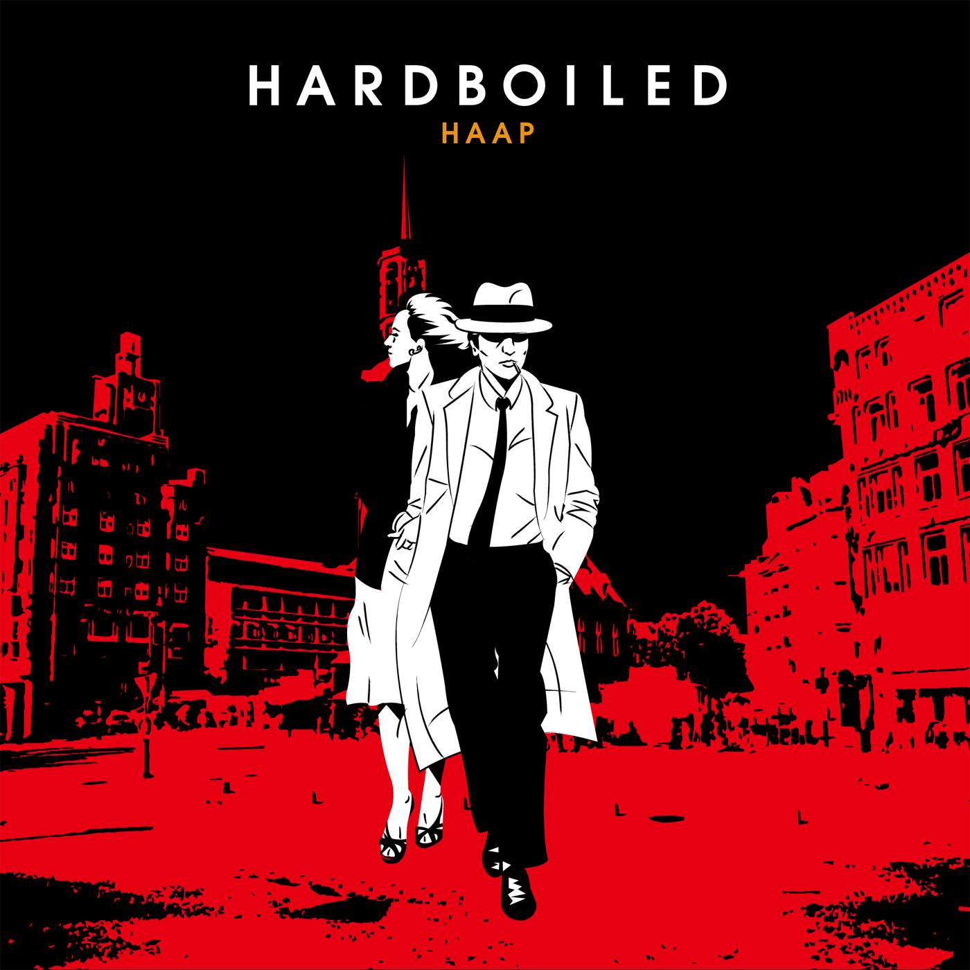 HAAP / HARDBOILED
